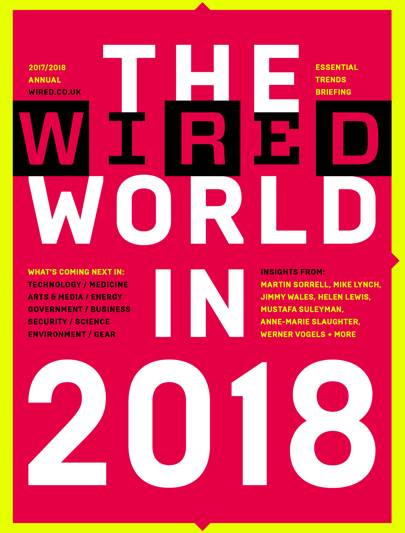 Wired Uk | Wired Uk Magazine The Wired World In 2018 Wired Uk