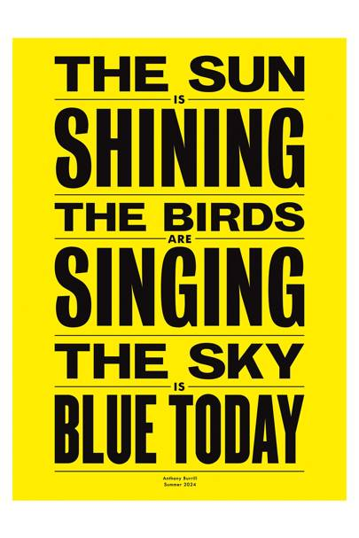The Sun is Shining, a replacement for the early century trend of Keep Calm posters