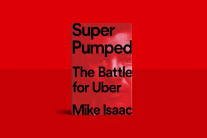 WIRED Book Club: We're reading Super Pumped, by Mike Isaac