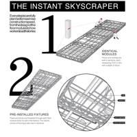 The instant skyscraper