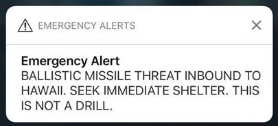 January 13 2018: US missile false alarm in Hawaii
