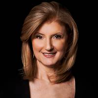 Arianna Huffington -- Editor-in-chief of the Huffington Post