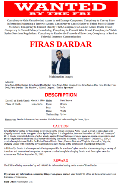 "Firas Dadar has been added to the FBI's ""Cyber Most Wanted"" list for his alleged involvement in the Syrian Electronic Army's attacks on western government and news websites"